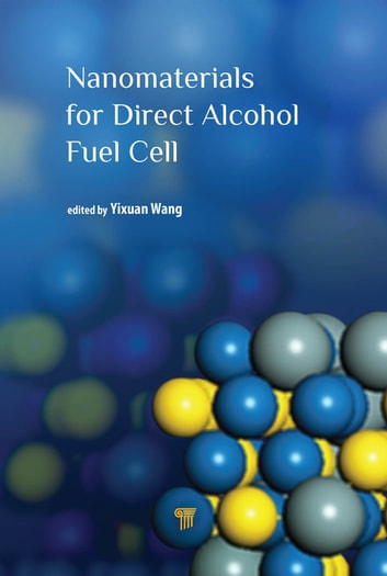Nanomaterials for Direct Alcohol Fuel Cell ebook by