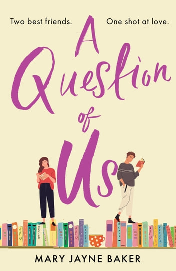 A Question of Us - a laugh out loud romantic comedy ebook by Mary Jayne Baker