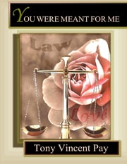 You Were Meant for Me ebook by Tony Pay