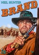 Brand 3: Lobo ebook by Neil Hunter