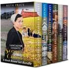 Lancaster County Second Chances 6-Book Boxed Set Bundle - Lancaster County Second Chances (An Amish Of Lancaster County Saga), #7 eBook by Ruth Price