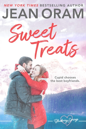Sweet Treats - A Sweet Romance Valentine's Day Short Story Collection ebook by Jean Oram