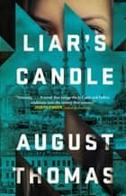 Liar's Candle ebook by August Thomas