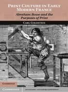 Print Culture in Early Modern France ebook by Carl Goldstein