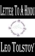 Letter to a Hindu ebook by Leo Tolstoy