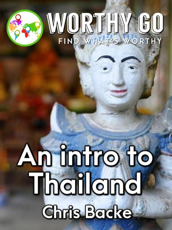 An Introduction to Thailand ebook by Chris Backe