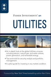 Fisher Investments on Utilities ebook by Fisher Investments,Theodore Gilliland,Andrew S. Teufel