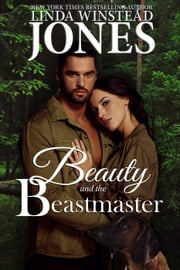 Beauty and the Beastmaster - Mystic Springs, #3 ebook by Linda Winstead Jones