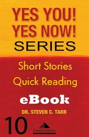 Yes You! Yes Now! Series #10 Leading Yourself: Emotion as a Trigger ebook by Columbia-Capstone