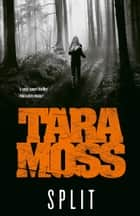 Split ebook by Tara Moss