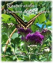 Restoration, Humans and Nature ebook by Mary Anne Smrz