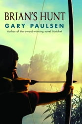 Brian's Hunt ebook by Gary Paulsen