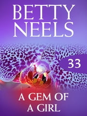 A Gem Of A Girl (Betty Neels Collection) 電子書 by Betty Neels