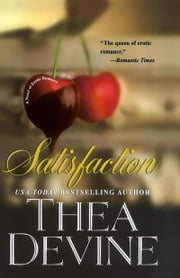 Satisfaction ebook by Thea Devine