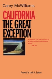 California - The Great Exception ebook by Carey McWilliams