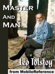 Master And Man (Mobi Classics) ebook by Leo Tolstoy,Louise Maude (Translator),Aylmer Maude (Translator)