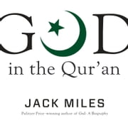 God in the Qur'an audiobook by Jack Miles