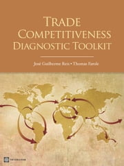 Trade Competitiveness Diagnostic Toolkit ebook by Jose Guilherme Reis,Thomas Farole