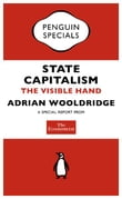The Economist: State Capitalism (Penguin Specials)