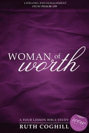 Woman of Worth ebook by Coghill, Ruth