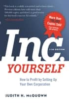 Inc. Yourself, 11th Edition ebook by Judith McQuown