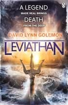 Leviathan ebook by David Lynn Golemon