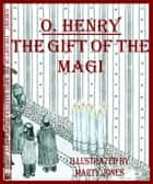O.Henry's The Gift of the Magi ebook by Marty Jones
