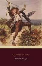 Barnaby Rudge (Centaur Classics) ebook by Charles Dickens