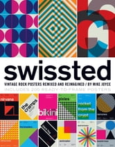 Swissted - Vintage Rock Posters Remixed and Reimagined ebook by Mike Joyce