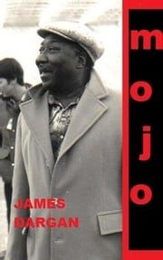 Mojo ebook by James Dargan