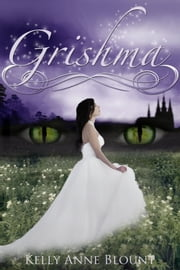 Grishma ebook by Kelly Anne Blount