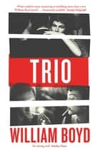 Trio ebook by William Boyd