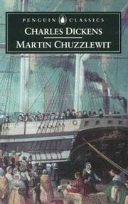 Life And Adventures Of Martin Chuzzlewit ebook by Charles Dickens