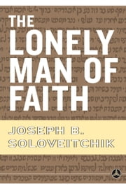 The Lonely Man of Faith ebook by Joseph B. Soloveitchik