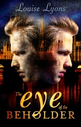 The Eye of the Beholder ebook by Louise Lyons