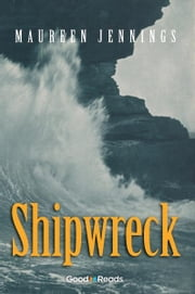 Shipwreck ebook by Maureen Jennings