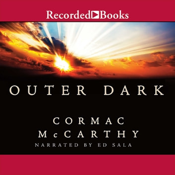 Outer Dark audiobook by Cormac McCarthy