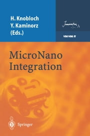 MicroNano Integration ebook by Harald Knobloch,Yvette Kaminorz