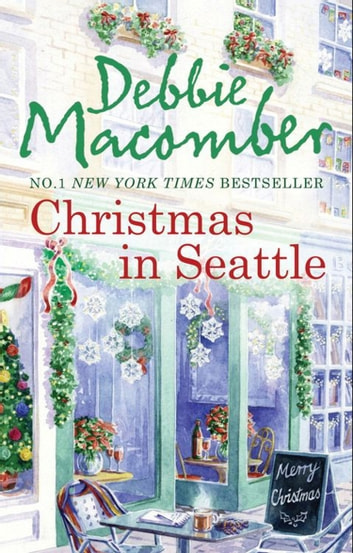 Christmas in Seattle: Christmas Letters / The Perfect Christmas ebook by Debbie Macomber