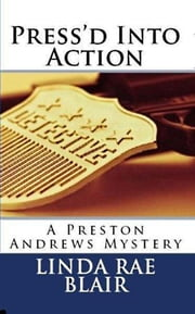 Press'd Into Action ebook by Linda Rae Blair