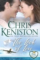 Look of Love: Closed Door Edition eBook by Chris Keniston