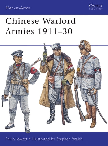 Chinese warlord armies 191130 ebook de philip jowett chinese warlord armies 191130 ebook by philip jowett fandeluxe