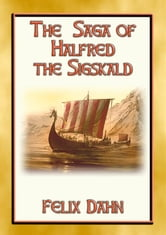 THE SAGA OF HALFRED SIGSKALD