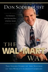 The Wal-Mart Way - The Inside Story of the Success of the World's Largest Company ebook by Don Soderquist