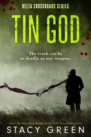 Tin God (A Southern Mystery) ebook by Stacy Green