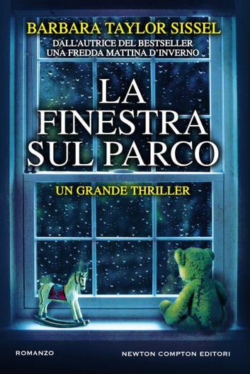La finestra sul parco eBook by Barbara Taylor Sissel