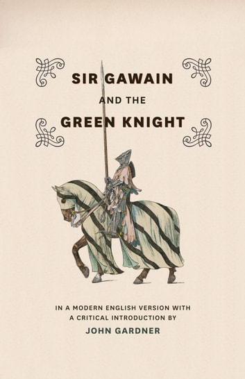 Sir Gawain and the Green Knight - In a Modern English Version with a Critical Introduction ebook by