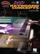 Pop Keyboard Concepts - Musicians Institute Master Class e-bok by Christian Klikovits