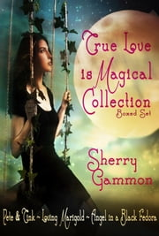 True Love is Magical Collection 電子書籍 Sherry Gammon