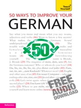 50 Ways to Improve Your German: Teach Yourself ebook by Sieglinde Klovekorn-Ward